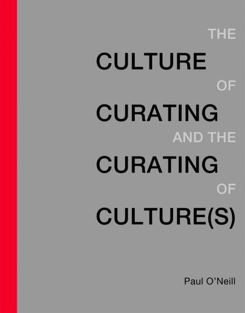 從展覽陳述到策展的論述-關於《策展文化與文化策展》